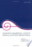 Evolution Equations Control Theory And Biomathematics book