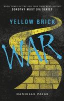 Yellow Brick War Bestselling Dorothy Must Die Series New