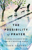 The Possibility of Prayer Book PDF