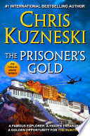 The Prisoner's Gold : year*** book three in the #1 bestselling adventure...