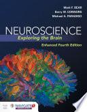 Neuroscience Exploring The Brain Enhanced Edition