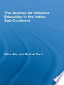 The Journey for Inclusive Education in the Indian Sub Continent