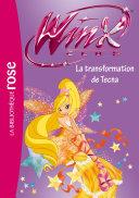 Winx Club 47   La transformation de Tecna