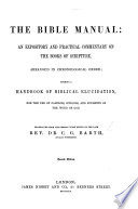 Handbuch der Bibelerkl  rung  The Bible Manual  an expository and practical commentary on the books of Scripture  arranged in chronological order