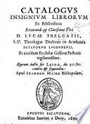 Catalogus Insignium Librorum Ex Bibliotheca L Trelcatii Etc