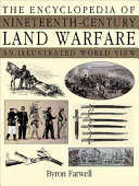 The Encyclopedia of Nineteenth-century Land Warfare