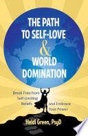 The Path To Self Love And World Domination