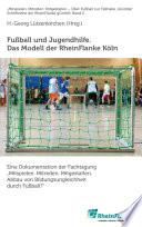 Fußball und Jugendhilfe. Das Modell der RheinFlanke Köln