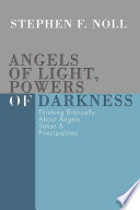 Angels Of Light, Powers Of Darkness : in angels. books professing to...