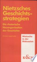 Nietzsches Geschichtsstrategien