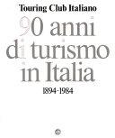 90 anni di turismo in Italia