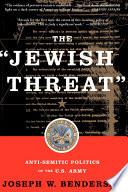 The Jewish Threat
