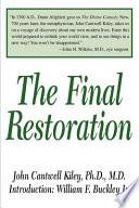 The Final Restoration
