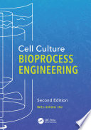 Cell Culture Bioprocess Engineering Second Edition