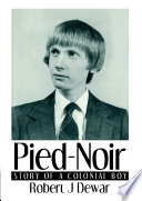 Pied-Noir: Story of a Colonial Boy