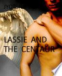 LASSIE AND THE CENTAUR