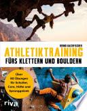 Athletiktraining f  rs Klettern und Bouldern