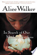 In Search of Our Mothers  Gardens