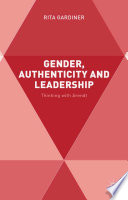 Gender  Authenticity and Leadership