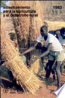 Adiestramiento para la agricultura y el desarrollo rural