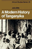 A Modern History of Tanganyika documented history of modern