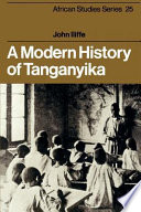 A Modern History of Tanganyika Tanganyika Mainland Tanzania
