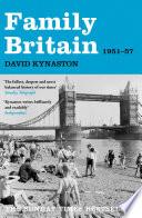 Family Britain  1951 1957