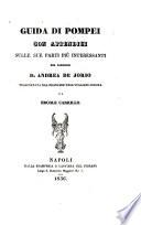 Guida di Pompei con appendici sulle sue parti pi   interessanti