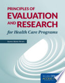 Principles of Evaluation and Research for Health Care Programs