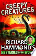 Richard Hammond s Mysteries of the World  Creepy Creatures