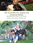The Accessible Pet  Equine and Livestock Herbal
