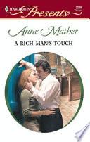 A Rich Man s Touch