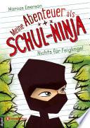 Meine Abenteuer als Schul Ninja  Band 01