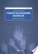 Geçmişten Günümüze Türkiye'de Akademik Özgürlük