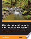 Mastering Phpmyadmin 3 4 For Effective Mysql Management