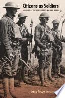 Citizens as Soldiers Citizens As Soldiers A History Of