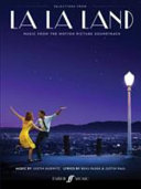 La La Land  Piano Vocal Guitar Matching Folio  Featuring 10 Pieces from the Award Winning Soundtrack