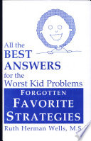 All the Best Answers for the Worst Kid Problems