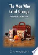 The Man Who Cried Orange
