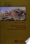 Constructivismo, innovación y enseñanza efectiva