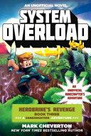 System Overload  Herobrine s Revenge Book Three  a Gameknight999 Adventure   An Unofficial Minecrafter s Adventure