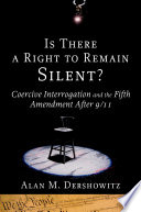 Is There a Right to Remain Silent