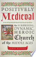 Positively Medieval
