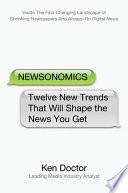 Ebook Newsonomics Epub Ken Doctor Apps Read Mobile