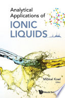 Analytical Applications Of Ionic Liquids