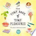 The Tiny Book of Tiny Pleasures by Irene Smit