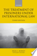 The Treatment Of Prisoners Under International Law