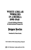 White collar workers in America  1890 1940