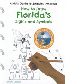 How to Draw Florida's Sights and Symbols
