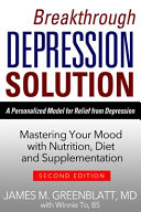 Breakthrough Depression Solution   2nd Edition